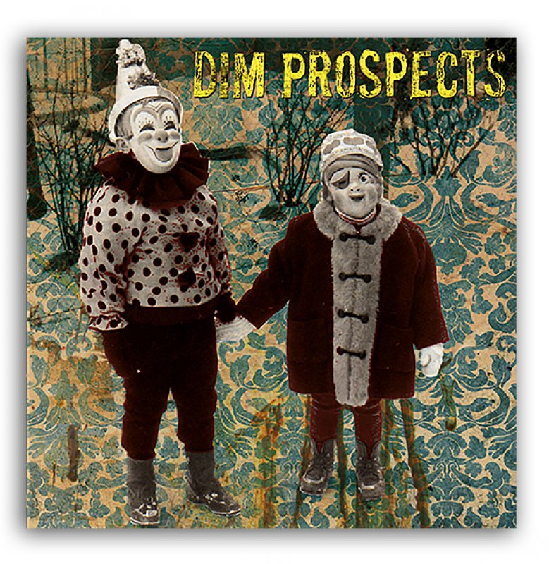 DIM PROSPECTS s/t. 7""
