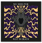 "NO SHELTER. ""Rest in Death"" LP, farb., lim."