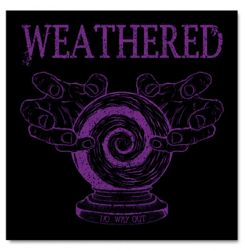 """WEATHERED """"NO WAY OUT"""" 7"""", farb., lim."""